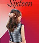 Sweet Sixteen by सुधीर मौर्य - Sudheer Maurya